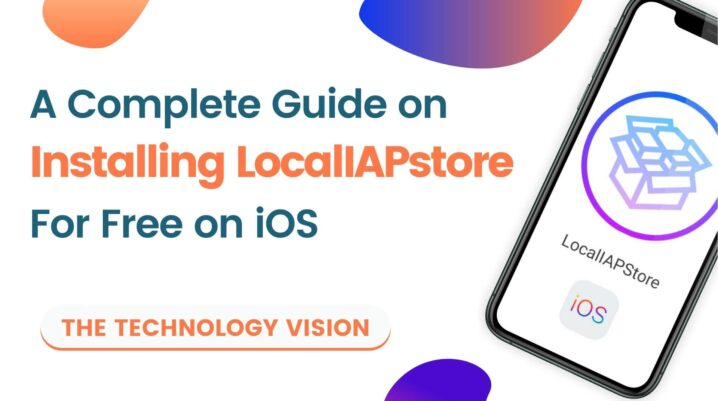 A Complete Guide on Installing Localiapstore on iOS
