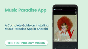 Guide on Installing Music Paradise App in Android